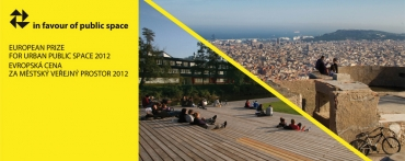 In Favour of Public Space - European Prize for Urban Public Space 2012