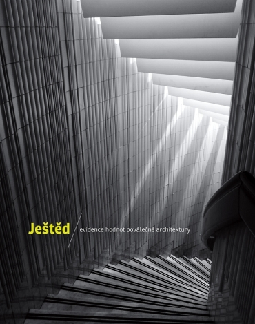 Ještěd / Documenting the Qualities of Post-War Architecture