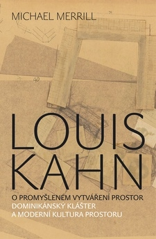 Michael Merrill/ Louis Kahn